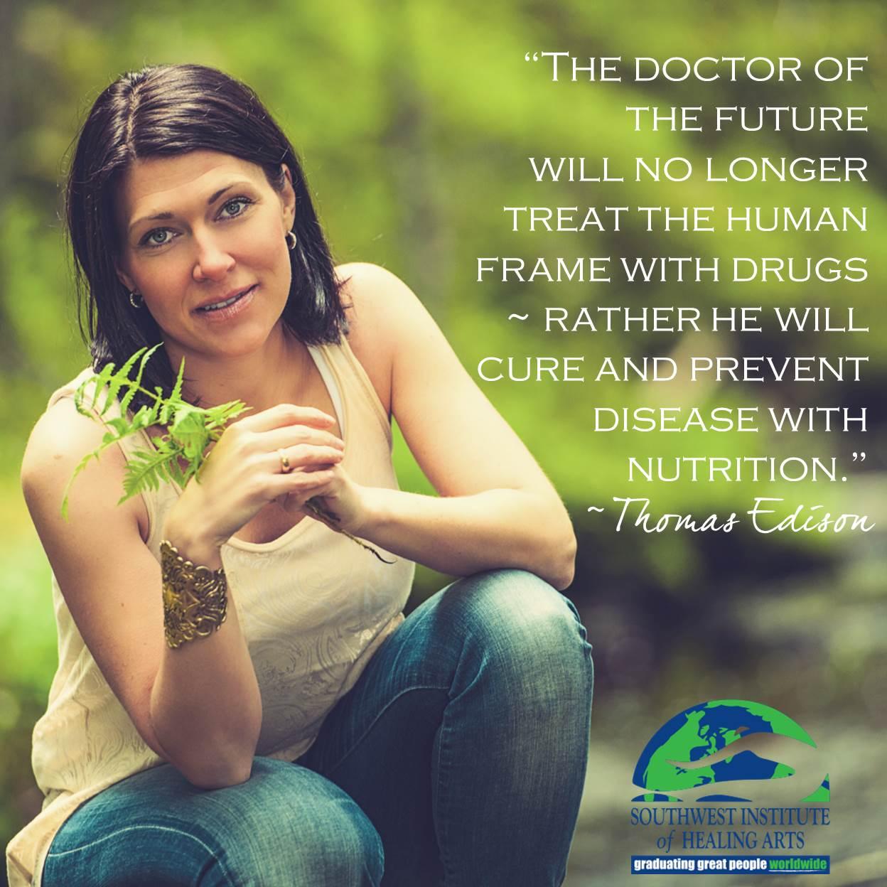 Holistic Nutrition - Thomas Edison