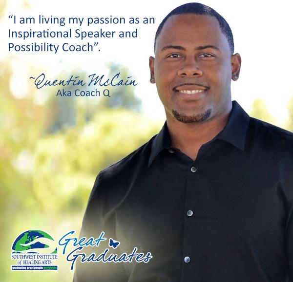 Quentin Coach Q SWIHA Life Coach Great Graduate
